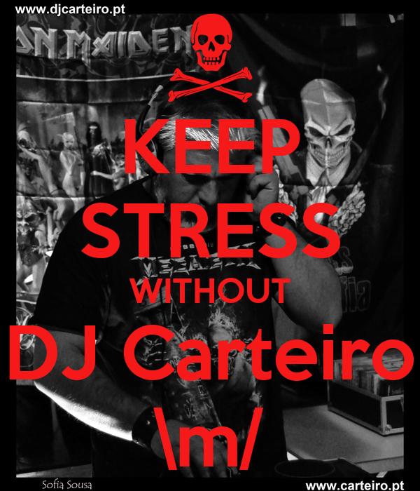 KEEP STRESS WITHOUT DJ Carteiro \m/