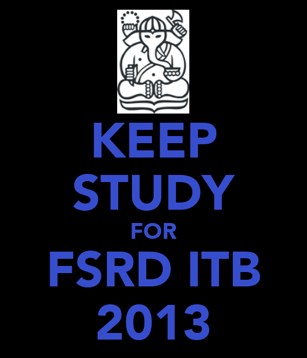 KEEP STUDY FOR FSRD ITB 2013