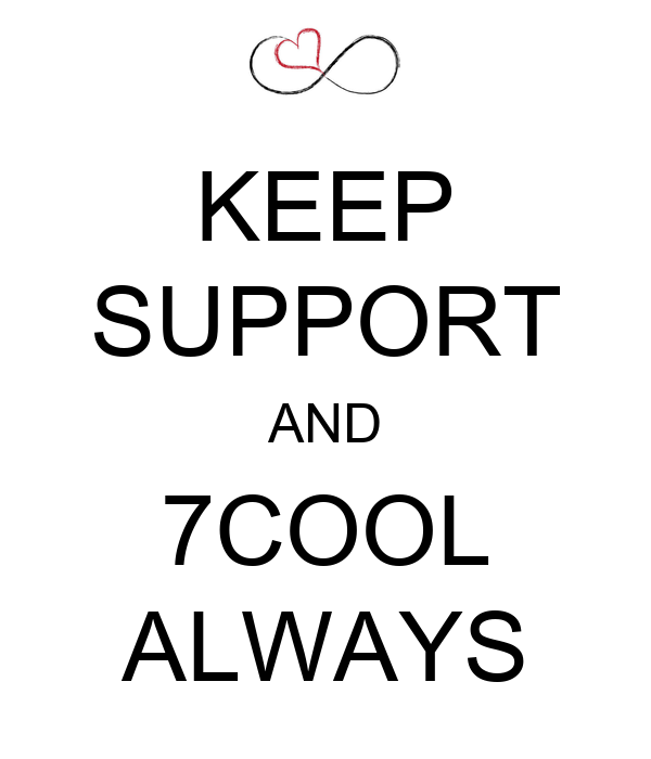 KEEP SUPPORT AND 7COOL ALWAYS