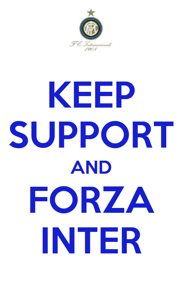 KEEP SUPPORT AND FORZA INTER