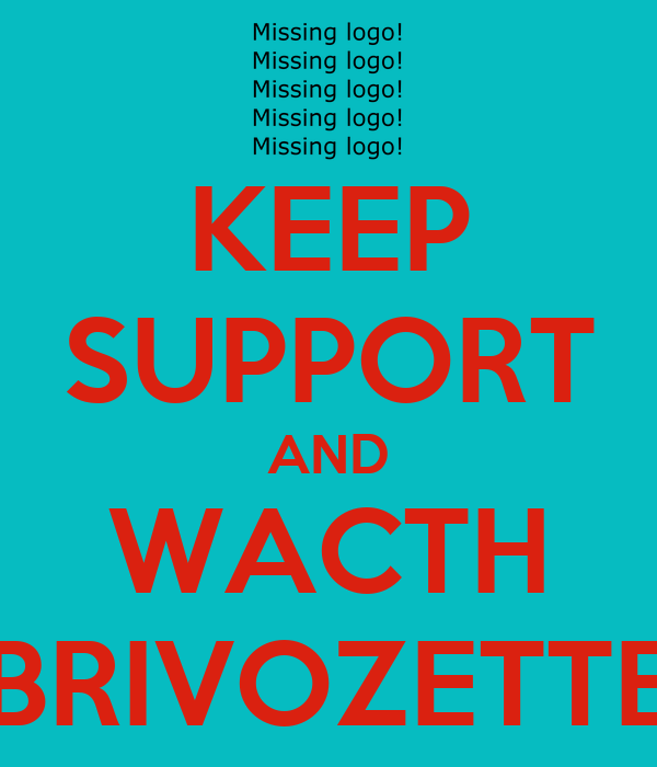 KEEP SUPPORT AND WACTH BRIVOZETTE