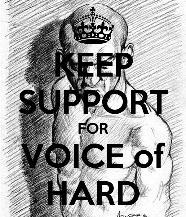 KEEP SUPPORT FOR VOICE of HARD