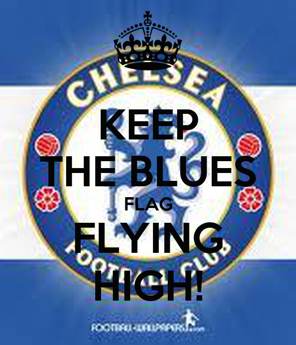KEEP THE BLUES FLAG FLYING HIGH!