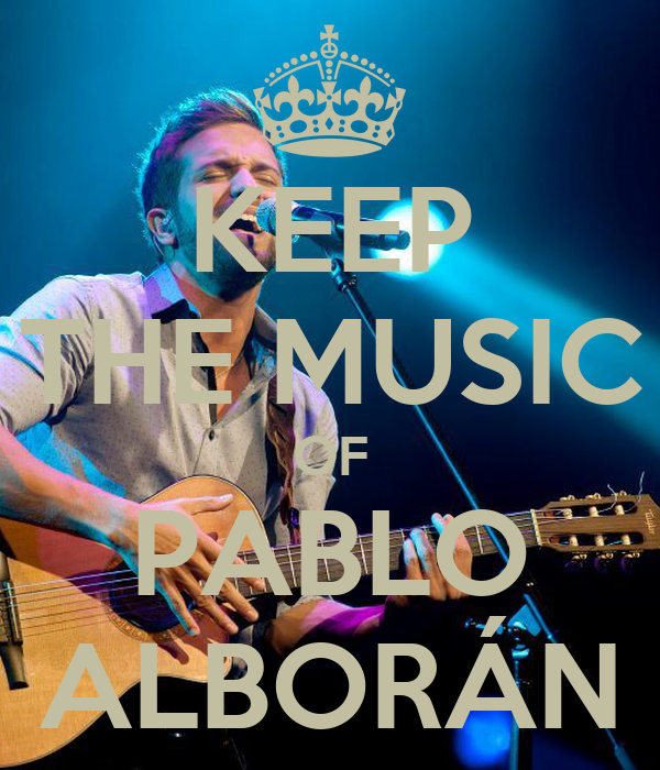 KEEP THE MUSIC OF PABLO ALBORÁN