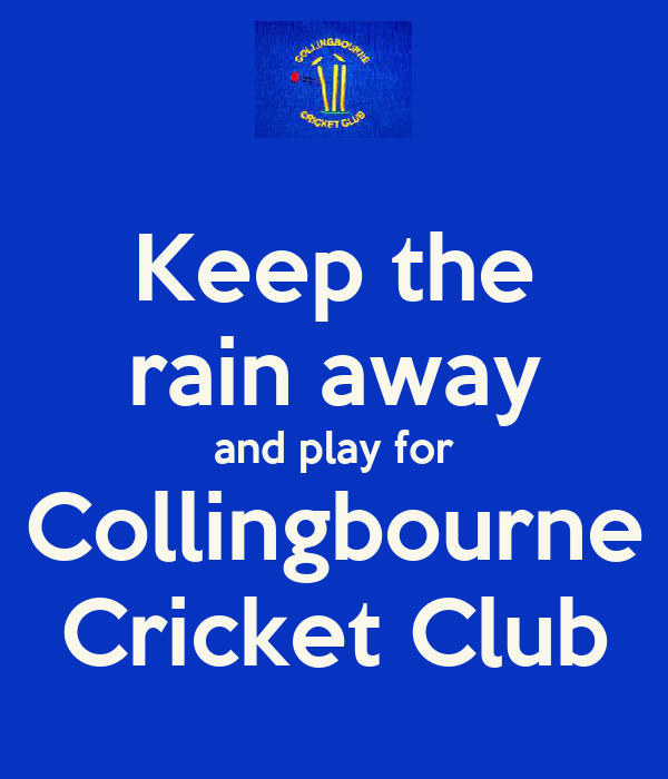 Keep the rain away and play for Collingbourne Cricket Club