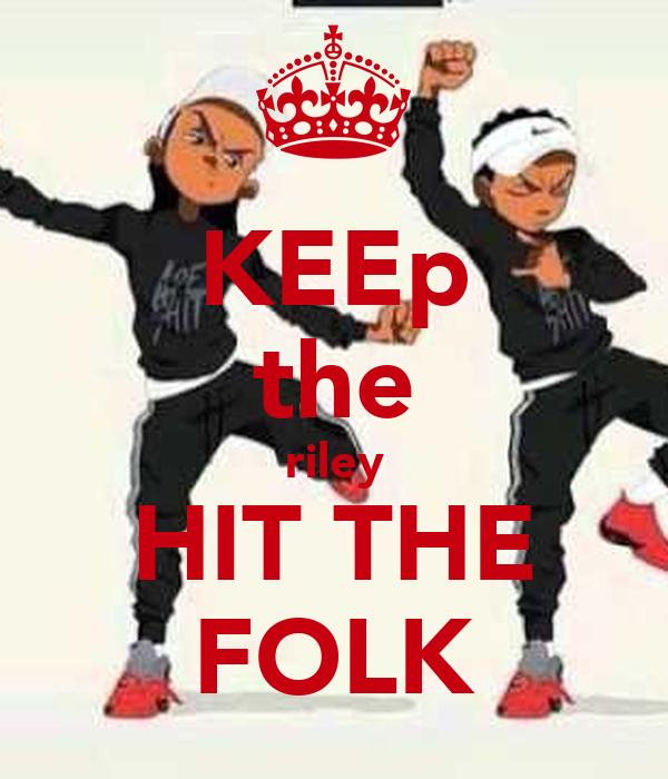 KEEp the riley HIT THE FOLK