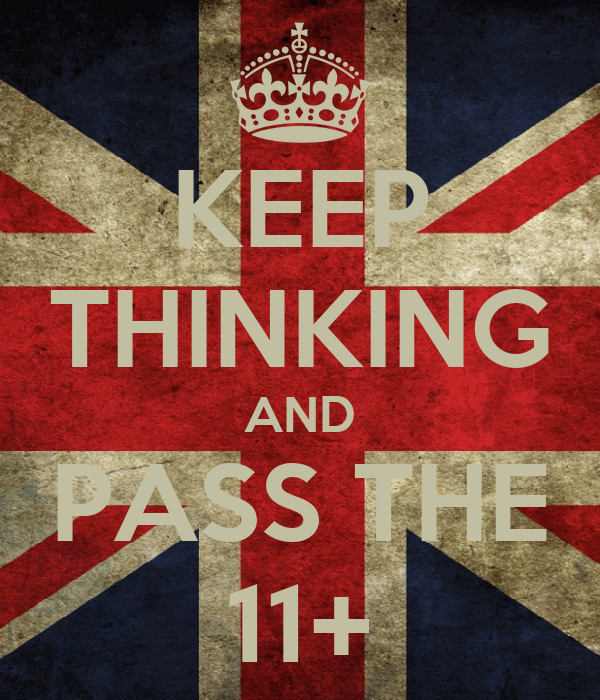 KEEP THINKING AND PASS THE 11+