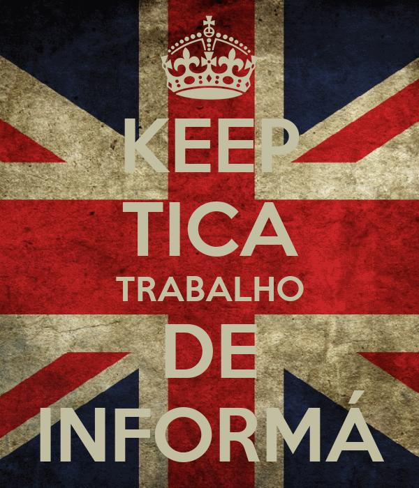 KEEP TICA TRABALHO DE INFORMÁ