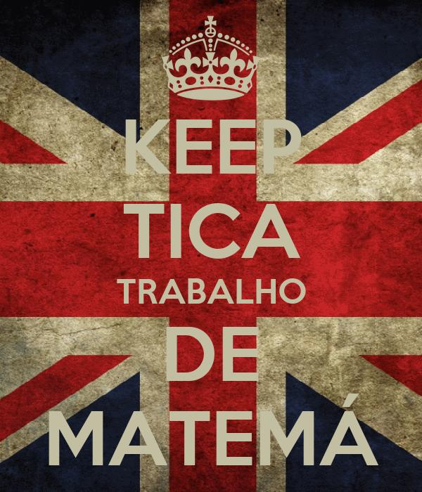 KEEP TICA TRABALHO DE MATEMÁ