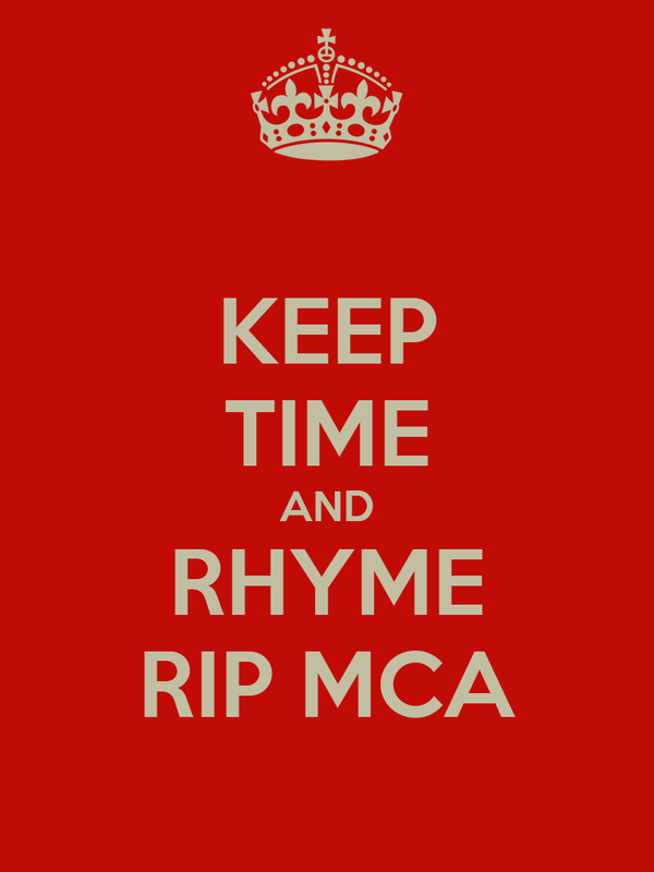 KEEP TIME AND RHYME RIP MCA