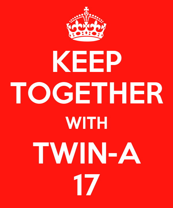 KEEP TOGETHER WITH TWIN-A 17