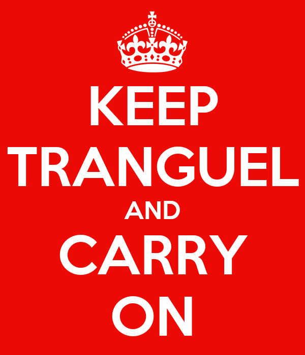 KEEP TRANGUEL AND CARRY ON
