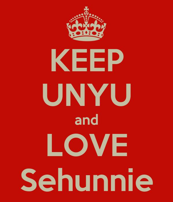KEEP UNYU and LOVE Sehunnie
