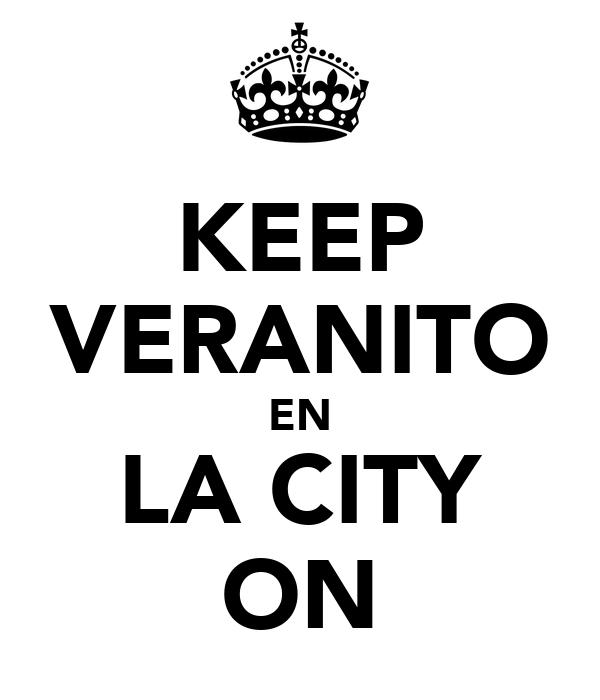 KEEP VERANITO EN LA CITY ON