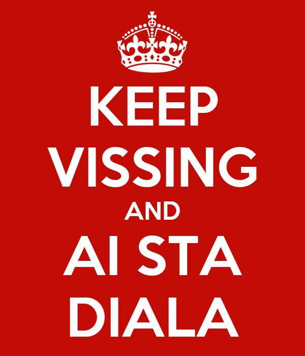 KEEP VISSING AND AI STA DIALA