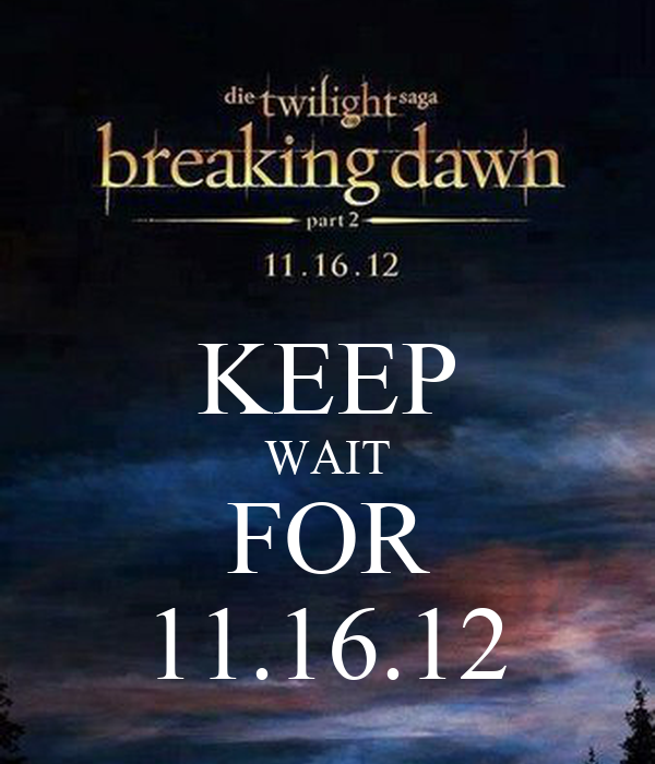 KEEP WAIT FOR 11.16.12