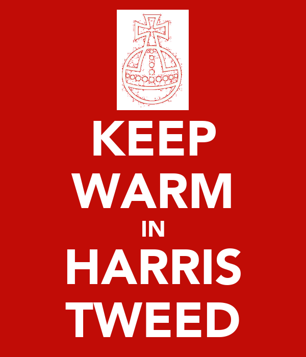 KEEP WARM IN HARRIS TWEED