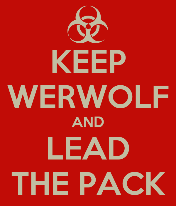 KEEP WERWOLF AND LEAD THE PACK