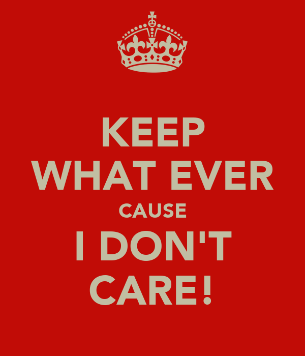 KEEP WHAT EVER CAUSE I DON'T CARE!