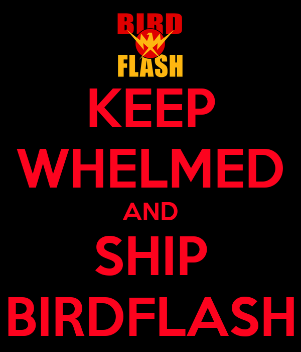 KEEP WHELMED AND SHIP BIRDFLASH