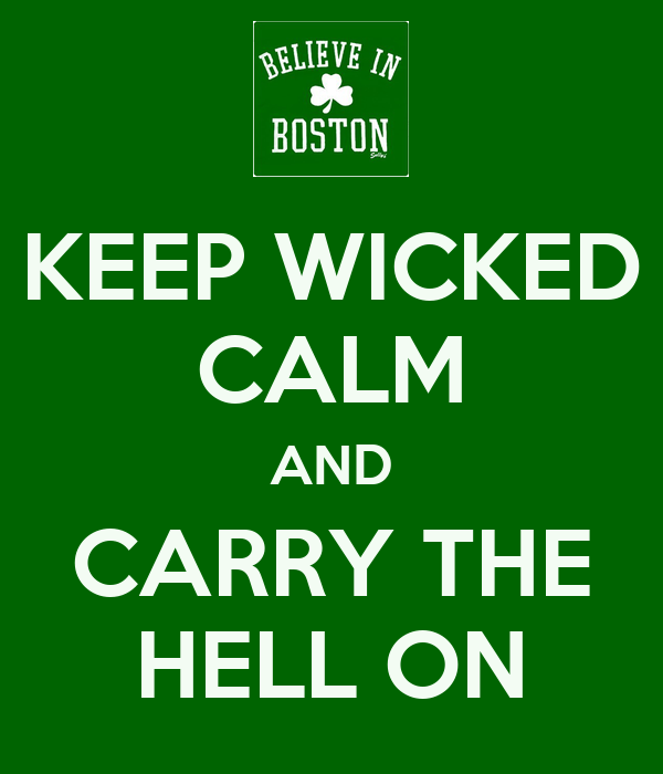 KEEP WICKED CALM AND CARRY THE HELL ON