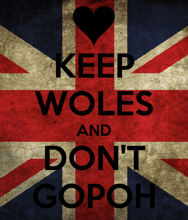 KEEP WOLES AND DON'T GOPOH