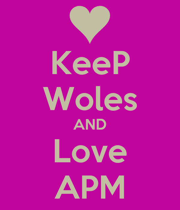 KeeP Woles AND Love APM
