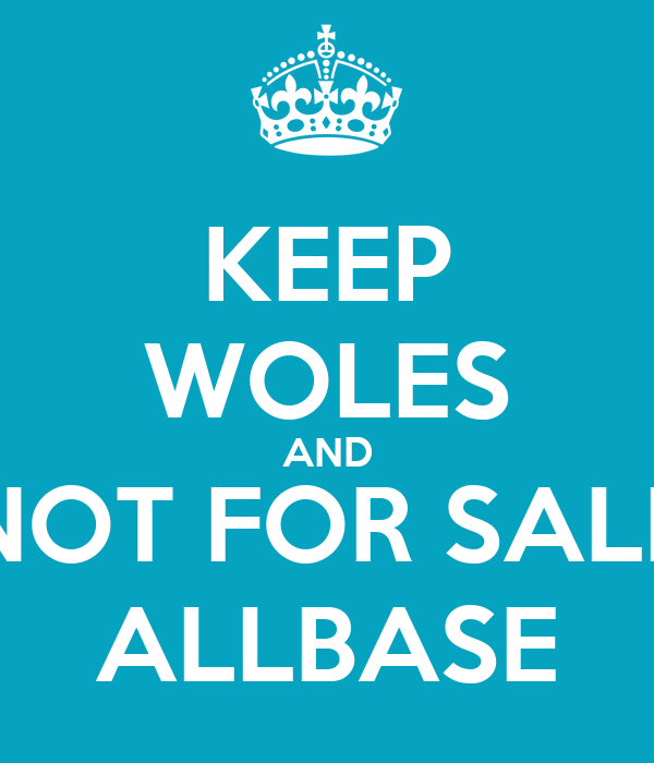 KEEP WOLES AND NOT FOR SALE ALLBASE