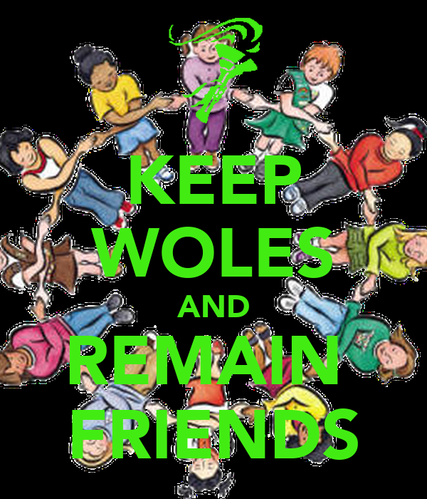 KEEP WOLES AND REMAIN  FRIENDS