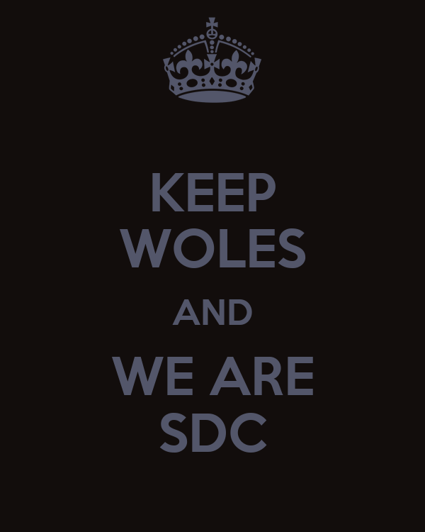 KEEP WOLES AND WE ARE SDC