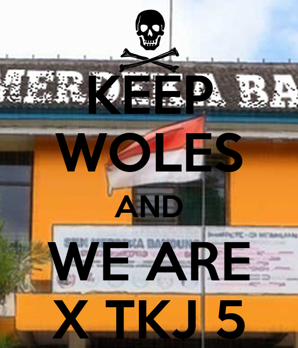 KEEP WOLES AND WE ARE X TKJ 5