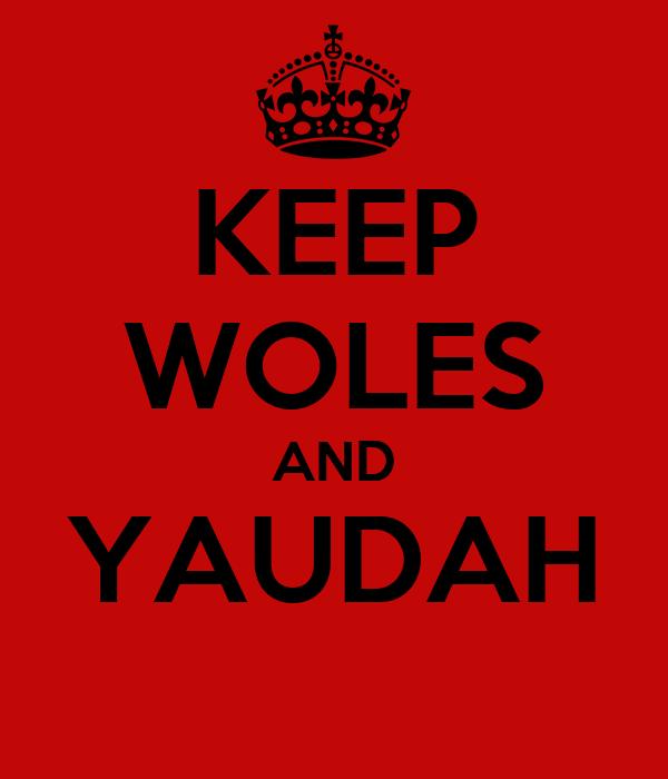 KEEP WOLES AND YAUDAH