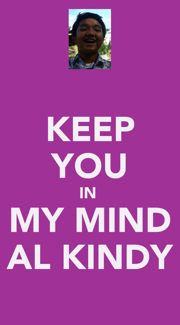 KEEP YOU IN  MY MIND AL KINDY