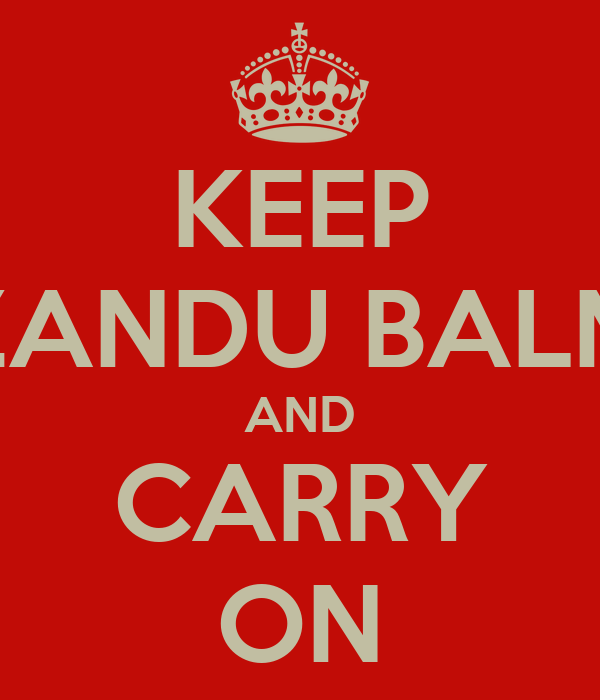 KEEP ZANDU BALM AND CARRY ON