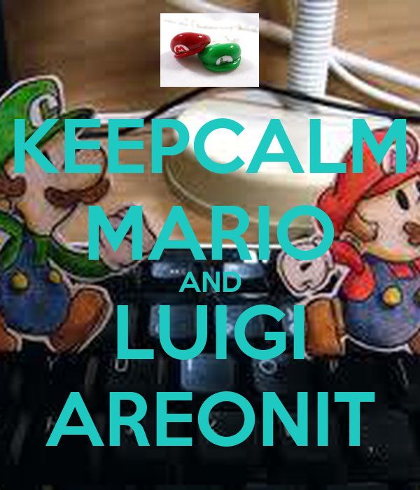 KEEPCALM MARIO AND LUIGI AREONIT