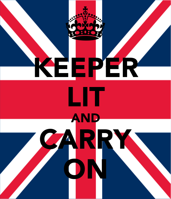 KEEPER LIT AND CARRY ON