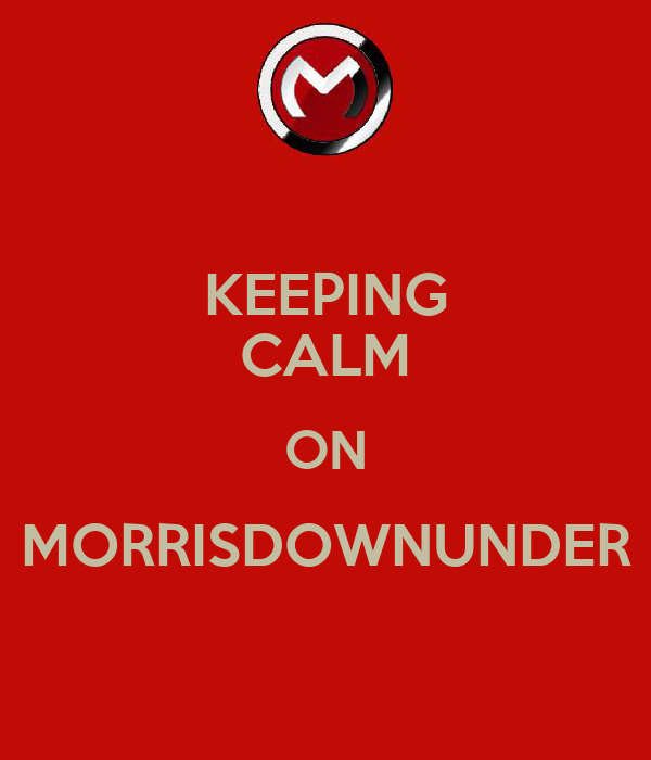 KEEPING CALM ON MORRISDOWNUNDER