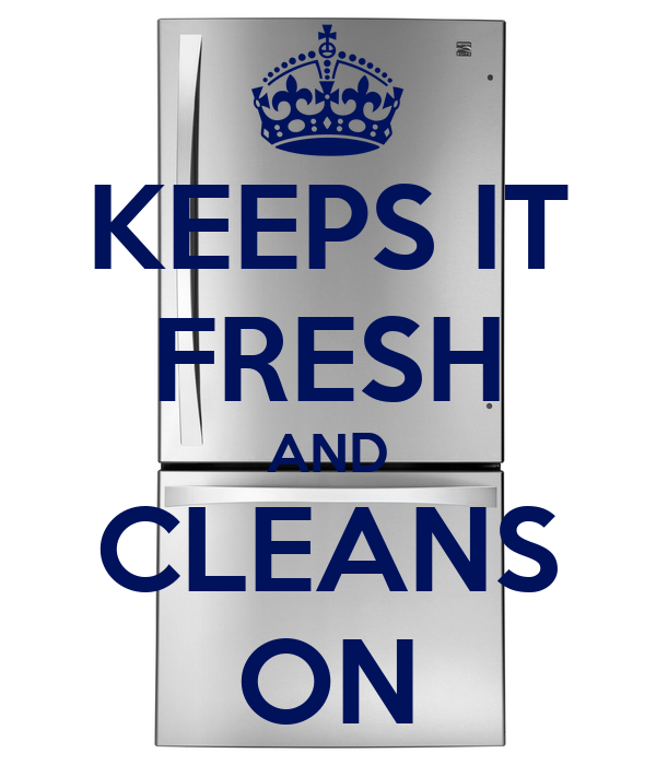 KEEPS IT FRESH AND CLEANS ON
