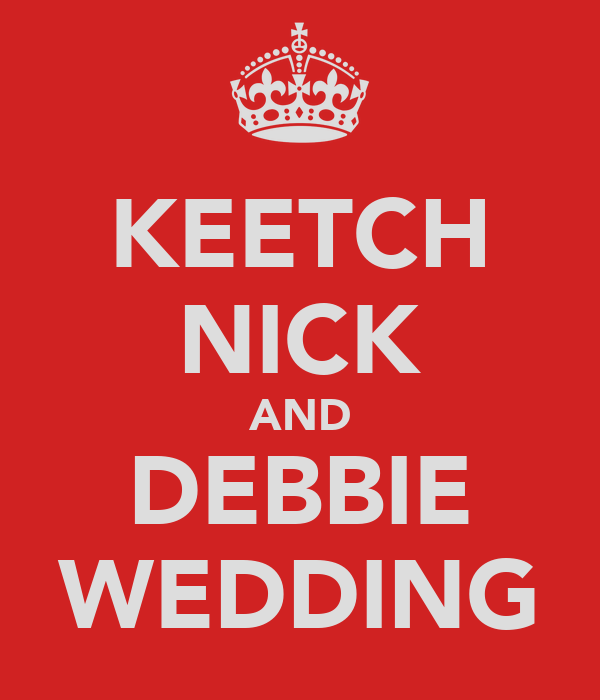 KEETCH NICK AND DEBBIE WEDDING
