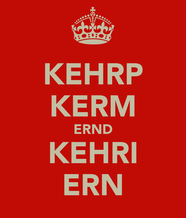 KEHRP KERM ERND KEHRI ERN