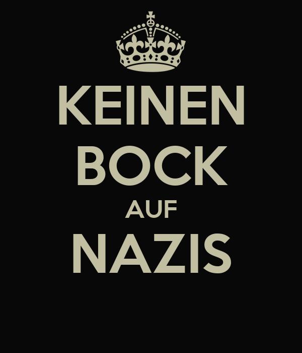 KEINEN BOCK AUF NAZIS
