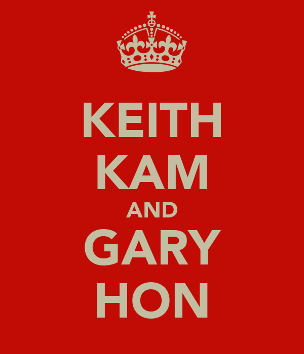 KEITH KAM AND GARY HON