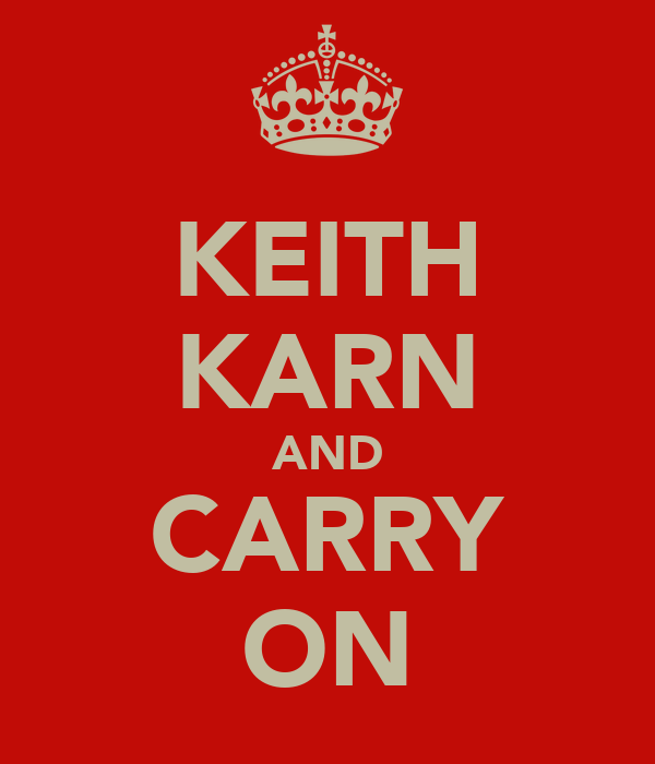 KEITH KARN AND CARRY ON