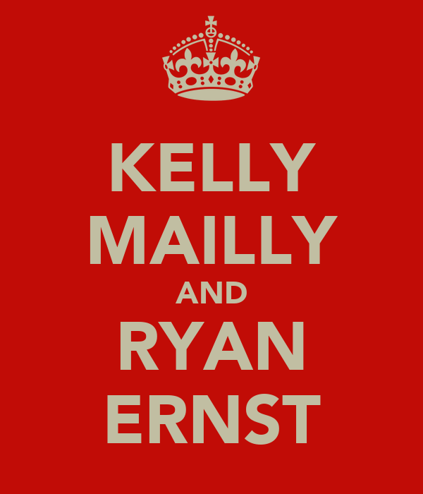 KELLY MAILLY AND RYAN ERNST