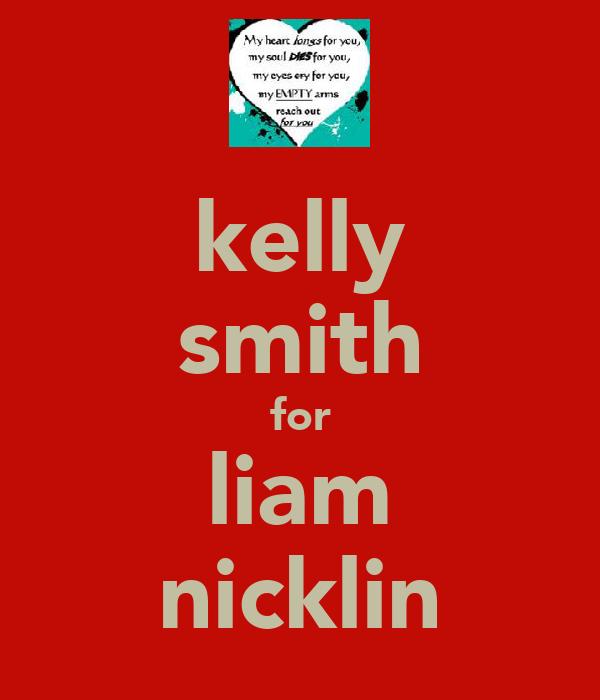 kelly smith for liam nicklin