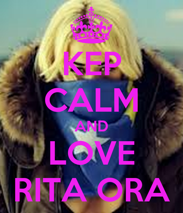 KEP CALM AND LOVE RITA ORA