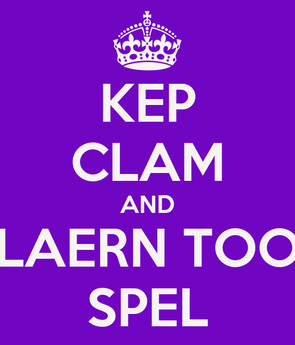 KEP CLAM AND LAERN TOO SPEL