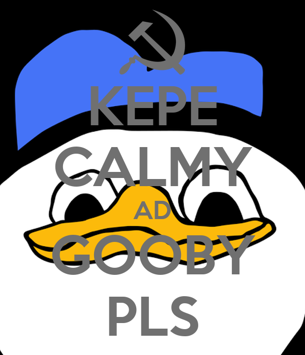 KEPE CALMY AD GOOBY PLS