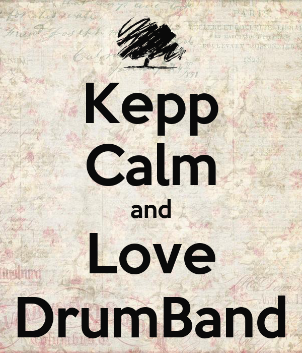 Kepp Calm and Love DrumBand