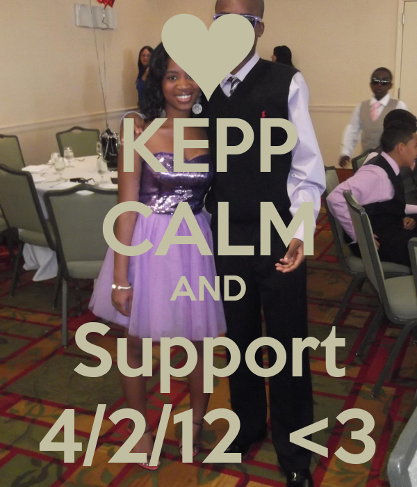 KEPP CALM AND Support 4/2/12  <3